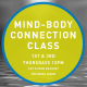 Mind/Body Connection Class